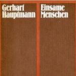 hauptmann-einsame-menschen