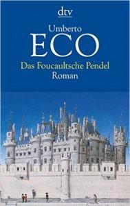 umberto-eco-das-foucaultsche-pendel-1988